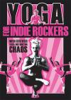 Yoga For Indie Rockers
