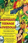 Desperate Teenage Lovedolls