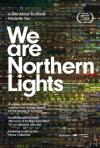 We Are Northern Lights